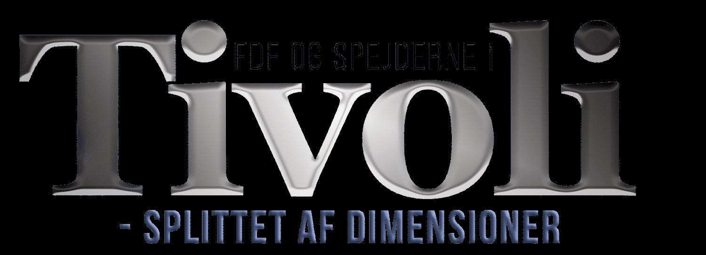 FDF og Spejderne i Tivoli - Splittet af Dimensioner